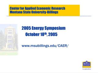 Center for Applied Economic Research Montana State University-Billings