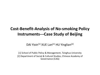 Cost-Benefit-Analysis of No-smoking Policy Instruments---Case Study of Beijing