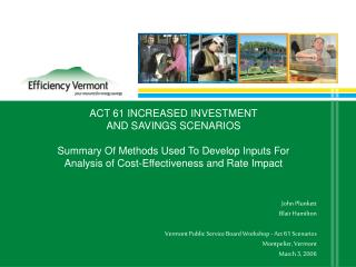 John Plunkett Blair Hamilton Vermont Public Service Board Workshop - Act 61 Scenarios