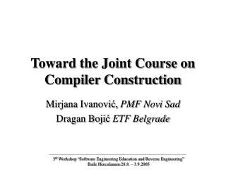 Toward the Joint Course on Compiler Construction