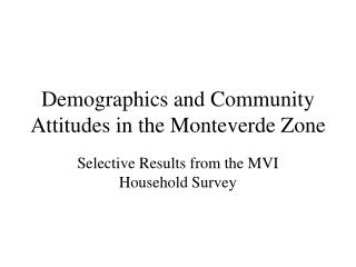 Demographics and Community Attitudes in the Monteverde Zone