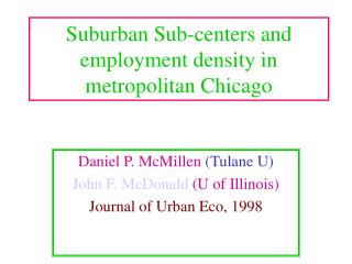 Suburban Sub-centers and employment density in metropolitan Chicago