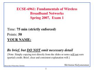 ECSE-6961: Fundamentals of Wireless Broadband Networks Spring 2007,  Exam 1