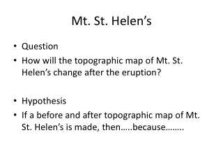 Mt. St. Helen's