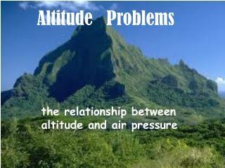 Altitude   Problems