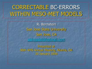CORRECTABLE  BC-ERRORS  WITHIN MESO-MET MODELS