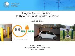 Watson Collins, P.E. Manager, Business Development Northeast Utilities