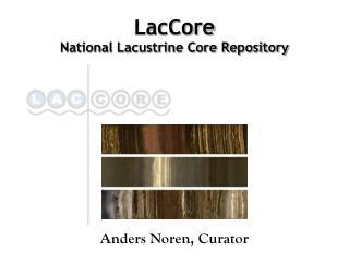 LacCore National Lacustrine Core Repository