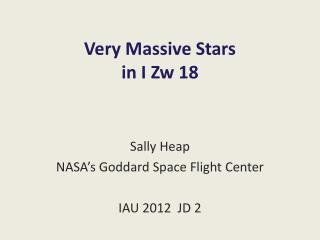 Very Massive Stars in I Zw 18