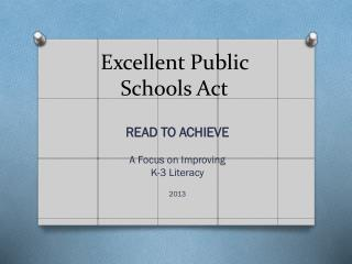 Excellent Public  Schools Act