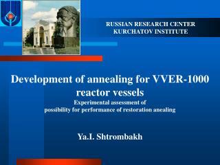 RUSSIAN RESEARCH CENTER KURCHATOV INSTITUTE