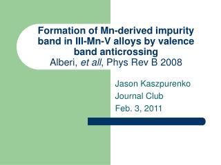 Jason Kaszpurenko Journal Club Feb. 3, 2011