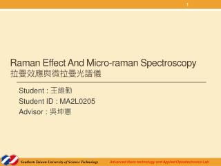 Raman Effect And Micro- raman  Spectroscopy 拉曼效應與微拉曼光譜儀