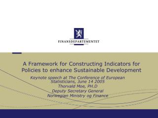 A Framework for Constructing Indicators for Policies to enhance Sustainable Development