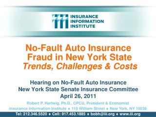 No-Fault Auto Insurance  Fraud in New York State  Trends, Challenges & Costs