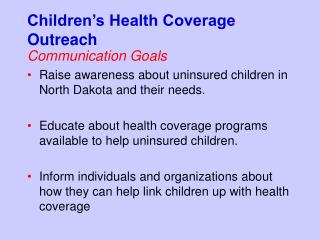 Children's Health Coverage Outreach