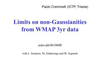 Limits on non-Gaussianities from WMAP 3yr data