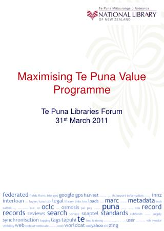 Maximising Te Puna Value Programme