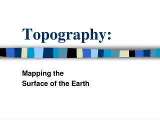 Topography:
