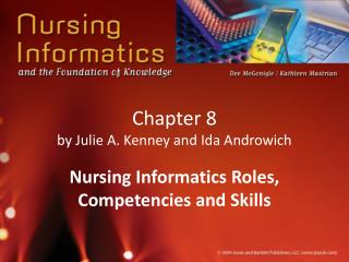 Chapter 8 by Julie A. Kenney and Ida Androwich