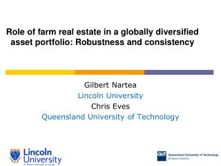 Role of farm real estate in a globally diversified asset portfolio: Robustness and consistency