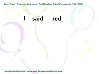Open Court: Phonemic Awareness: Oral Blending: Initial Consonants  3.10  T175
