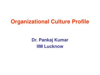 Organizational Culture Profile