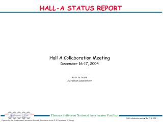 HALL-A STATUS REPORT