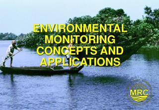 ENVIRONMENTAL MONITORING CONCEPTS AND APPLICATIONS