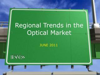 Regional Trends in the Optical Market