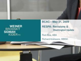 BCAC May 21, 2009 RESPA: Revisions            Washington Update