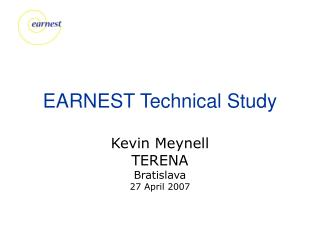 EARNEST Technical Study