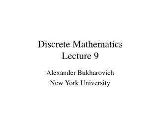 Discrete Mathematics Lecture 9