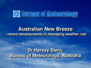 Australian New Breeze - recent developments in managing weather risk