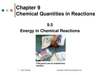 Chapter 9    Chemical Quantities in Reactions
