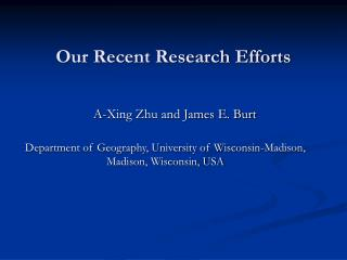Our Recent Research Efforts