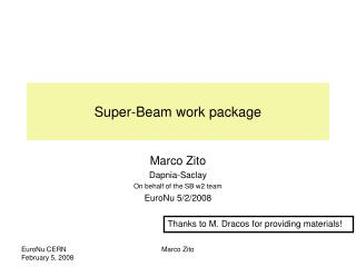 Super-Beam work package