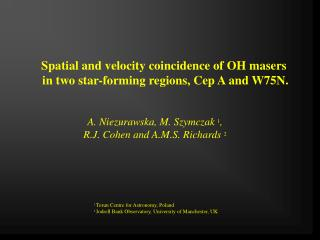 Spatial and velocity coincidence of OH masers  in two star-forming regions, Cep A and W75N.