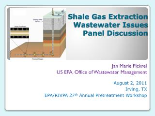 Shale Gas Extraction Wastewater Issues  Panel Discussion