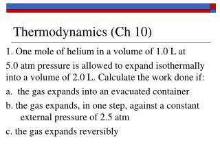Thermodynamics (Ch 10)