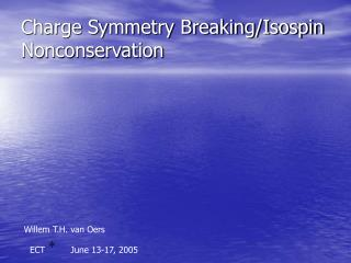 Charge Symmetry Breaking/Isospin Nonconservation