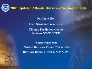2009 Updated Atlantic Hurricane Season Outlook