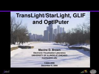 TransLight/StarLight, GLIF and OptIPuter