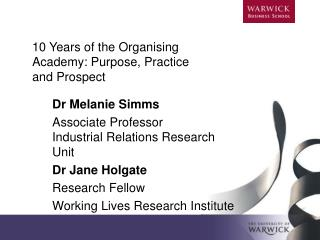 10 Years of the Organising Academy: Purpose, Practice and Prospect