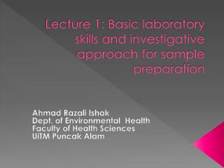 Lecture 1: Basic laboratory skills and investigative approach for sample preparation
