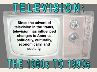TELEVISION: