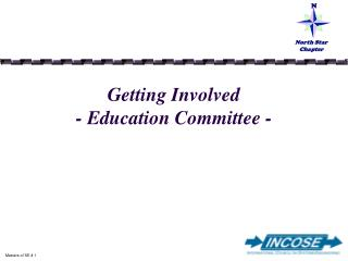 Getting Involved - Education Committee -