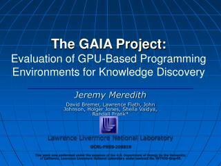 The GAIA Project: Evaluation of GPU-Based Programming Environments for Knowledge Discovery