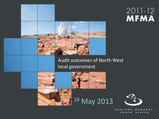 Audit outcomes of North West  local government