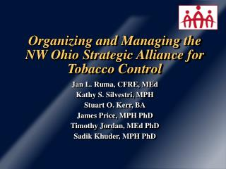Organizing and Managing the NW Ohio Strategic Alliance for Tobacco Control